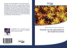 Bookcover of Evolutie van de seksualiteit in de moderne wereld