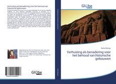 Bookcover of Verhuizing als benadering voor het behoud van historische gebouwen