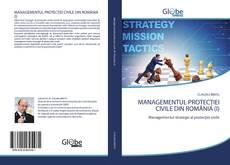 Portada del libro de MANAGEMENTUL PROTECȚIEI CIVILE DIN ROMÂNIA (I)