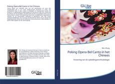 Bookcover of Peking Opera-Bel Canto in het Chinees