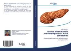 Bookcover of Nieuwe internationale aanbevelingen voor acute pancreatitis