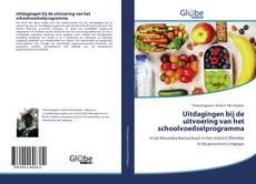 Bookcover of Uitdagingen bij de uitvoering van het schoolvoedselprogramma