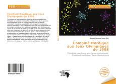 Portada del libro de Combiné Nordique aux Jeux Olympiques de 1998