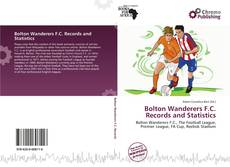 Bookcover of Bolton Wanderers F.C. Records and Statistics