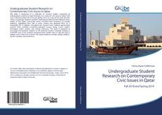 Bookcover of Undergraduate Student Research on Contemporary Civic Issues in Qatar