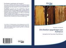 Bookcover of Drie Boeken opgedragen aan Autolycus