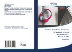 TILSHUNOSLIKNING METODOLOGIK MASALALARI的封面