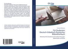 Borítókép a  Für Studenten Deutsch-Usbekisch-Russisches Bildwőrterbuch - hoz