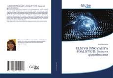 Bookcover of ELM VƏ İNNOVASİYA FƏALİYYƏTİ: ölçmə və qiymətləndirmə