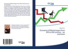 Economy of Montenegro from XIX to XXI century – an overview的封面