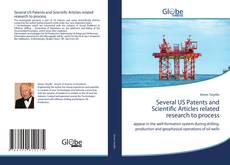 Обложка Several US Patents and Scientific Articles related research to process