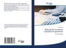 Bookcover of Aplicaţii ale numerelor complexe în geometrie