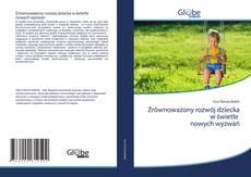 Bookcover of Zrównoważony rozwój dziecka w świetle nowych wyzwań
