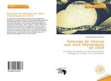 Bookcover of Patinage de Vitesse aux Jeux Olympiques de 1924