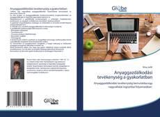 Bookcover of Anyaggazdálkodási tevékenység a gyakorlatban
