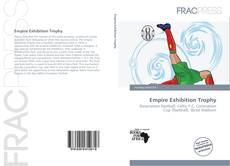 Bookcover of Empire Exhibition Trophy