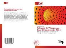 Bookcover of Patinage de Vitesse aux Jeux Olympiques de 1964