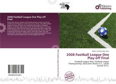 Bookcover of 2008 Football League One Play-off Final