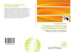Bookcover of Patinage de Vitesse aux Jeux Olympiques de 2006