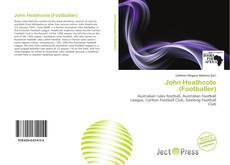 Bookcover of John Heathcote (Footballer)