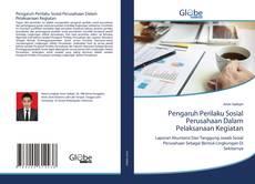 Buchcover von Pengaruh Perilaku Sosial Perusahaan Dalam Pelaksanaan Kegiatan