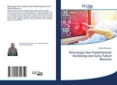 Buchcover von Rancangan dan Implementasi Kardiologi dan Suhu Tubuh Manusia