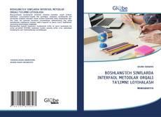 Bookcover of BOSHLANG'ICH SINFLARDA INTERFAOL METODLAR ORQALI TA'LIMNI LOYIHALASH
