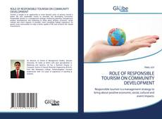 Bookcover of ROLE OF RESPONSIBLE TOURISM ON COMMUNITY DEVELOPMENT
