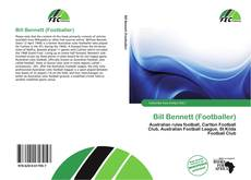 Bookcover of Bill Bennett (Footballer)