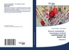 Bookcover of Buxoro muhandislik – texnologiya instituti KASHTACHILIK VA BADIIY DID