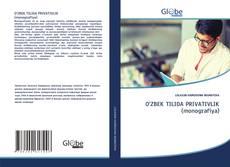 Buchcover von O'ZBEK TILIDA PRIVATIVLIK (monografiya)