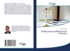 Couverture de Polskie prawo spółdzielcze do 1939 roku