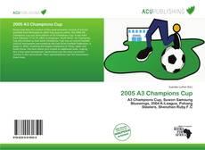 Borítókép a  2005 A3 Champions Cup - hoz