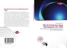 Borítókép a  Ski de Fond aux Jeux Olympiques de 1994 - hoz