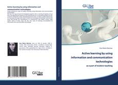 Обложка Active learning by using information and communication technologies