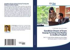 Bookcover of Gandhian Dream of Gram Swaraj Turning into Reality in Andhra Pradesh
