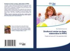Обложка Strokovni center za slepe, slabovidne in PPPU