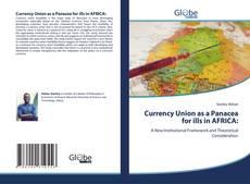 Borítókép a  Currency Union as a Panacea for ills in AFRICA: - hoz
