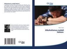 Buchcover von Alkoholizmus családi háttere