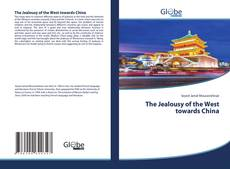 Buchcover von The Jealousy of the West towards China