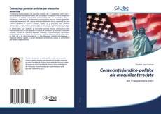 Bookcover of Consecințe juridico-politice ale atacurilor teroriste