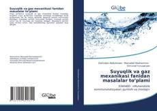 Buchcover von Suyuqlik va gaz mexanikasi fanidan masalalar to'plami