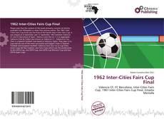 Couverture de 1962 Inter-Cities Fairs Cup Final