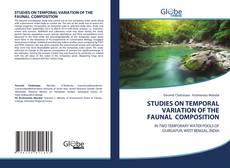 Borítókép a  STUDIES ON TEMPORAL VARIATION OF THE FAUNAL COMPOSITION - hoz