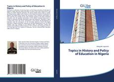 Buchcover von Topics in History and Policy of Education in Nigeria