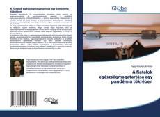 Capa do livro de A fiatalok egészségmagatartása egy pandémia tükrében