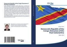 Capa do livro de Democratic Republic of the Congo: Outcomes of the Post-Colonial Era