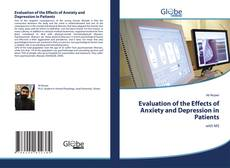 Bookcover of Evaluation of the Effects of Anxiety and Depression in Patients