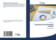 Bookcover of Economics for all bachelor courses