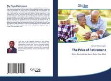 Borítókép a  The Price of Retirement - hoz